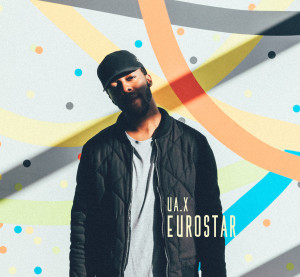 Shay UA (@TheUAX_) self-produced EUROSTAR