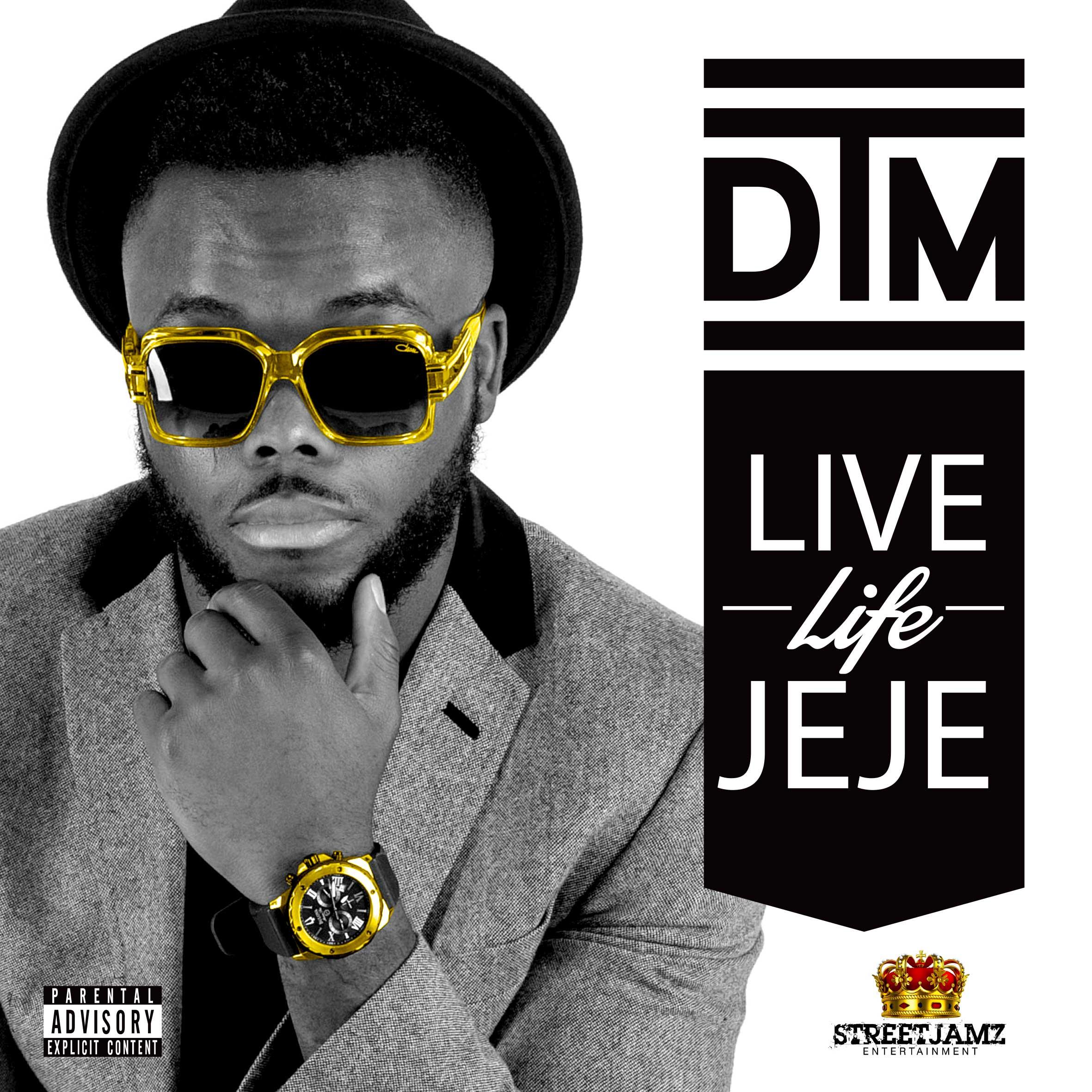 DTM-Live-Life-Jeje-Artwork